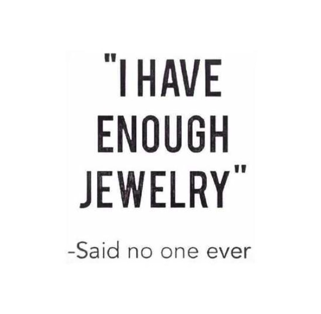 Truer words have never been spoken… Boys remember, diamonds are a girl's best friend. Period.